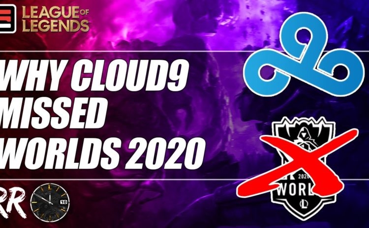Why Cloud9 Missed Worlds 2020